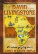 David Livingstone – Za nim pójdą inni