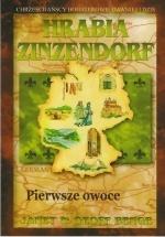 Hrabia Zinzendorf – Pierwsze owoce