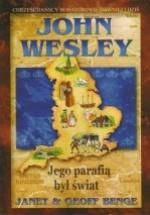 John Wesley – Jego parafią był świat