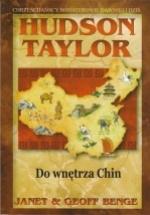 Hudson Taylor – Do wnętrza Chin