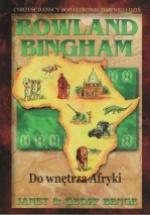 Rowland Bingham – Do wnętrza Afryki