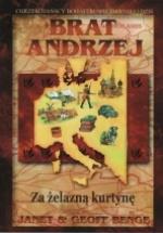 Brat Andrzej – Za żelazną kurtynę
