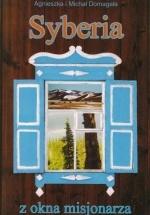 Syberia z okna misjonarza