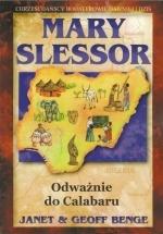 Mary Slessor – Odważnie do Calabaru