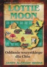 Lottie Moon – Oddanie wszystkiego dla Chin